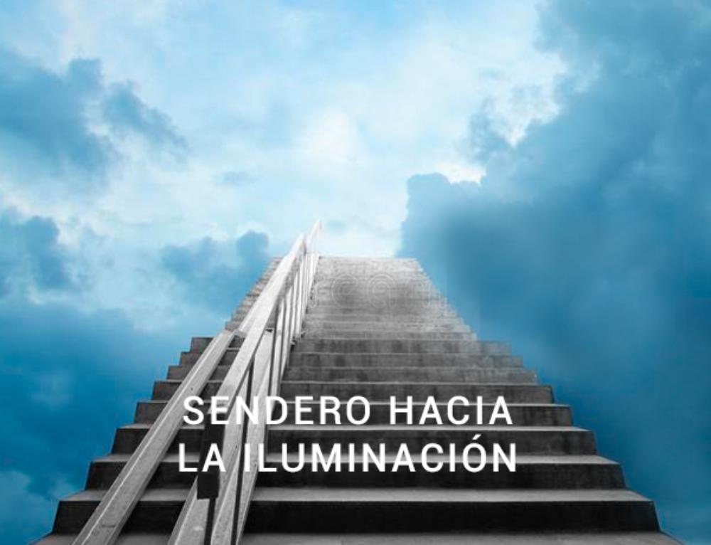 SENDERO HACIA LA ILUMINACIÓN